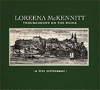 Loreena-McKennitt-Troubadours-On-The-Rhine.jpg