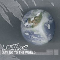 Lostalone-Say-No-To-The-World.jpg