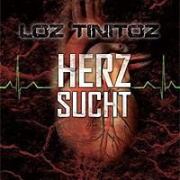 Loz-Tinnitoz-Herzsucht.jpg