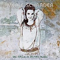Meike-Schrader-Das-Gruen-In-Deinen-Augen.jpg