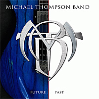 Michael-Thompson-Band-Future-Past.jpg