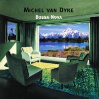 Michel-van-Dyke-Bossa-Nova.jpg