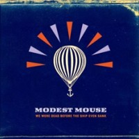 Modest-Mouse-We-Were-Dead.jpg