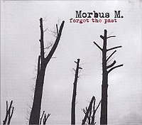 Morbus-M-Forget-The-Past.jpg