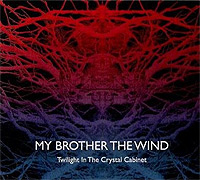 My-Brother-The-Wind-Twilight-In-The-Crystal-Cabinet.jpg