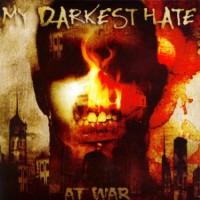 My-darkest-hate-at-war.jpg