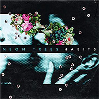 Neon-Trees-Habits.jpg