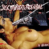 Neotek-Sex-Murder-Rock-N-Roll.jpg
