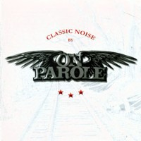 On-Parole-Classic-Noise.jpg