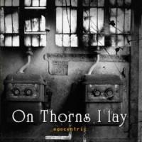 On_thorns_i_lay.jpg