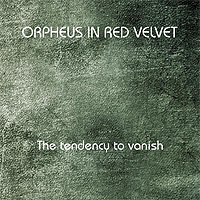 Orpheus-In-Red-Velvet-The-Tendency-To-Vanish.jpg
