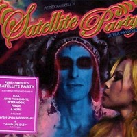 Perry-Farrells-Satellite-Party-Ultra-Payloaded.jpg