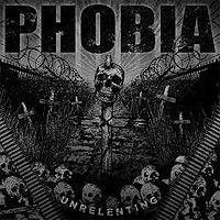 Phobia-Unrelenting.jpg