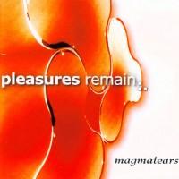 Pleasures-remain-Magmatears.jpg