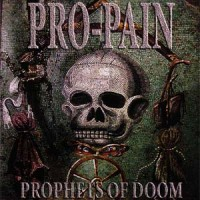 Pro-Pain-Prophets-of-Doom.jpg