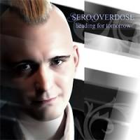 Sero-Overdose-Heading-For-Tomorrow.jpg