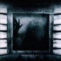Shade-Empire-Intoxicate.jpg