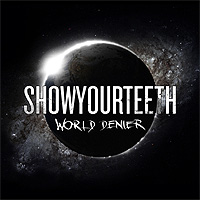Showyourteeth-World-Denier.jpg