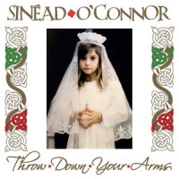 Sinead-O-Connor-Throw-down-your-Arms.jpg