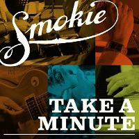 Smokie-Take-A-Minute.jpg