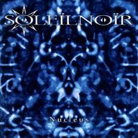 Soleilnoir-Nucleus.jpg