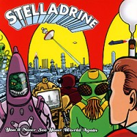 Stelladrine-You-Will-Never-See-Your-World.jpg