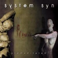 System-Syn-Premeditated.jpg