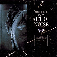 The-Art-Of-Noise-Who-Is-Afraid-Of.jpg