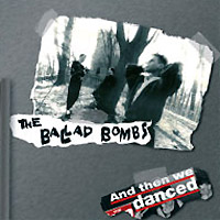 The-Ballad-Bombs-And-then-we-danced.jpg