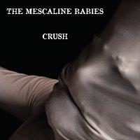 The-Mescaline-Babies-Crush.jpg