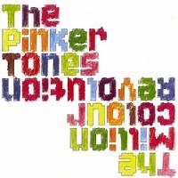 The-Pinker-Tones-Million-Colour-Revolution.jpg