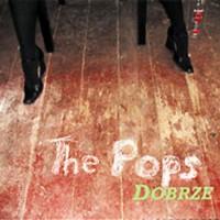 The-Pops-Dobrze.jpg