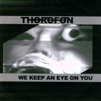 Thorofon-We-keep-an-eye-on-you.jpg