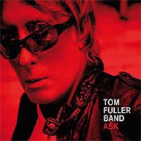 Tom-Fuller-Band-Ask.jpg