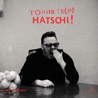 Tomas-Tulpe-Hatschi.jpg