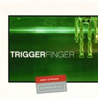 Triggerfinger-Triggerfinger.jpg