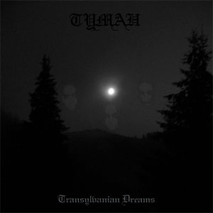 http://www.terrorverlag.com/wp-content/uploads/2013/08/Tymah-Transylvanian-Dreams.jpg
