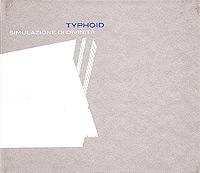 Typhoid-Simulazione-Di-Divinita.jpg