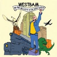 Westbam-Believe-in-the-Westworld.jpg