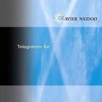 Xavier-Naidoo-Telegramm-fuer-X.jpg