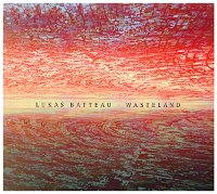 Lukas-Batteau-Wasteland