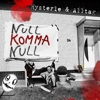 Null-Komma-Null-Hysterie-Alltag