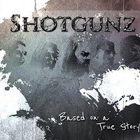 Shotgunz-Based-On-A-True-Story