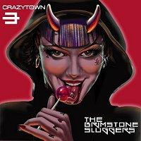 Crazy-Town-The-Brimstone-Sluggers