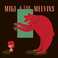 MIKE AND THE MELVINS
