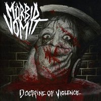 Moerbid-Vomit-Doctrine-Of-Violence