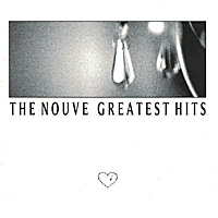 The-Nouve-Greatest-Hits