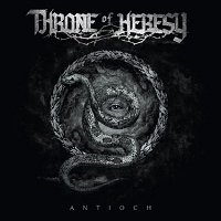 Throne-Of-Heresy-Antioch