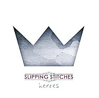 Slipping-Stitches-Heroes