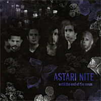 Astari-Nite-Until-The-End-Of-The-Moon